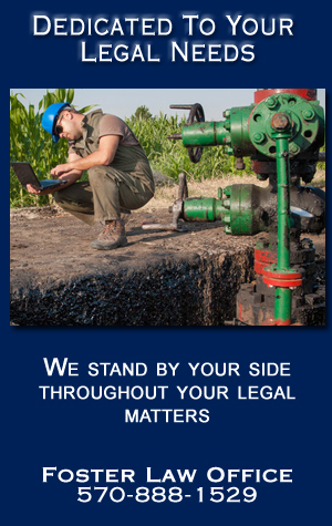 Oil and Gas Law - Sayre, PA - Foster Law Offices